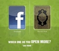 which one do you open more facebook or Quraan