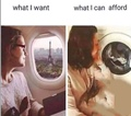 What i want and What i can afford
