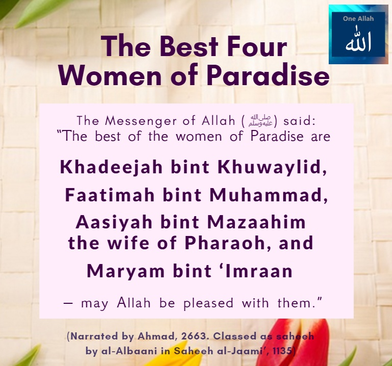 The best four Women of Paradise - Hadith - Ahmad - 2663, Saheeh Jaami - 1135