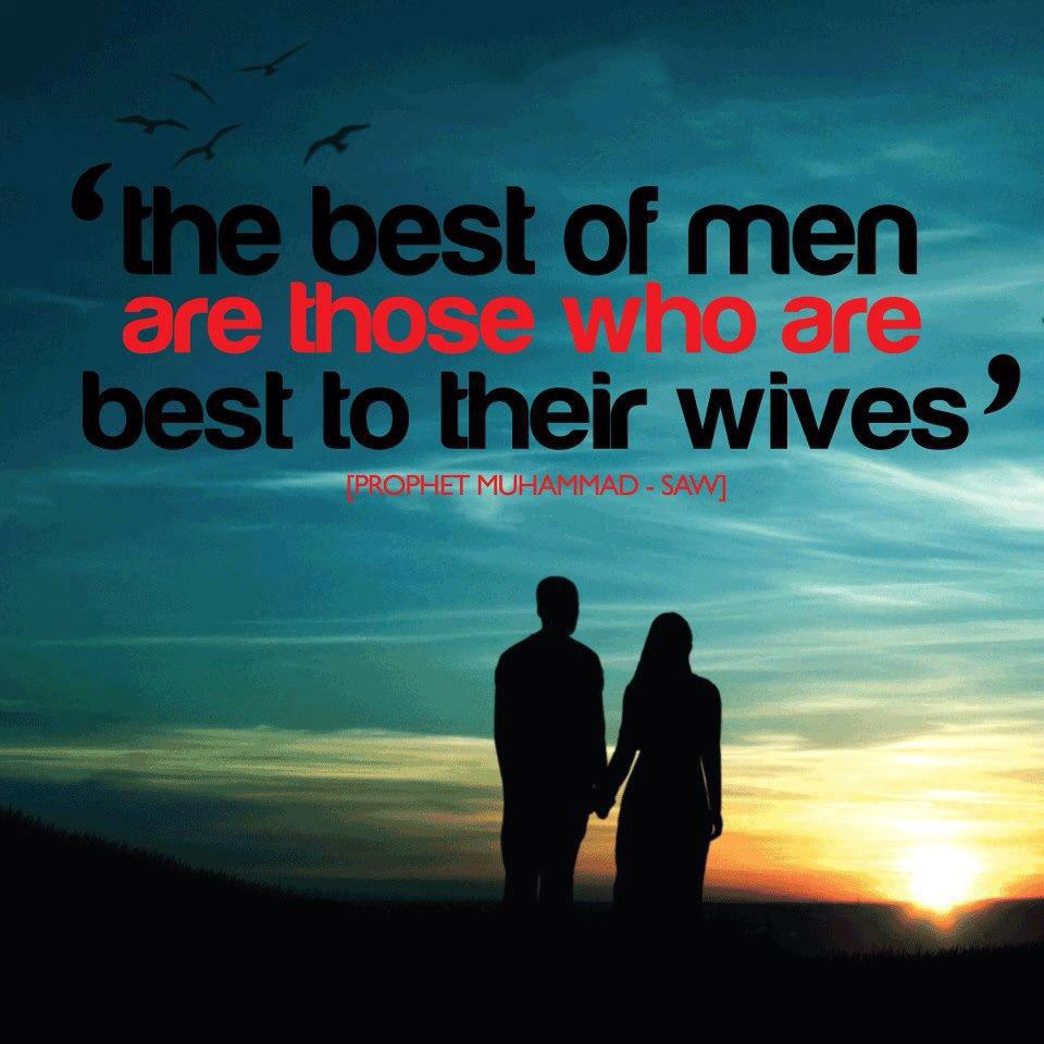 Hadith on best of men who are best to their wives