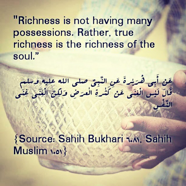 Richness is not having many possessions Hadith Bukhari Muslim