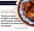 Fasting Monday - Deeds are shown to Allah on Mondays and Thursday - Al Jami Tirmidhi 747