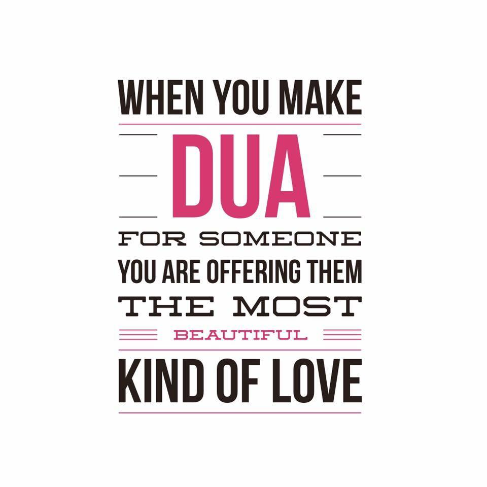 Making dua for someone is a kind of love