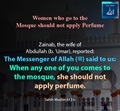 Women who go to Mosque should not apply Perfume - Sahih Muslim 443 b