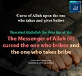 Curse of Allah upon the one who takes and gives bribes - Sunan Abu Dawud 3580