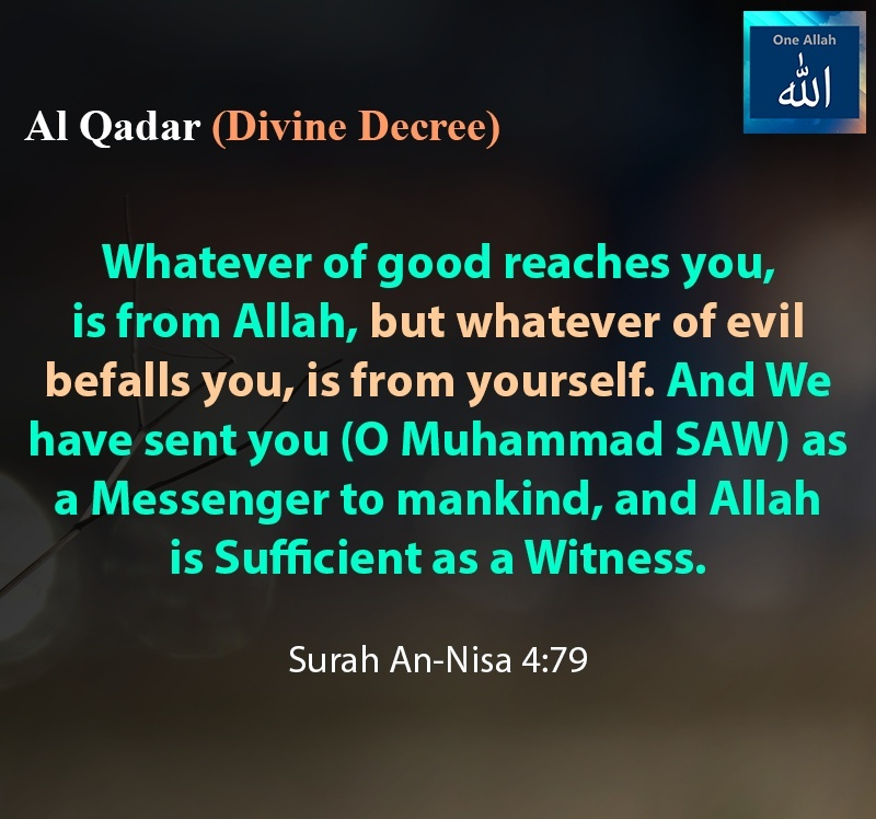 Source of Good and Evil that reaches you - Surah An Nisa 4-79